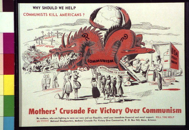Mothers' Crusade for Victory over Communism Why should we help communists kill Americans?