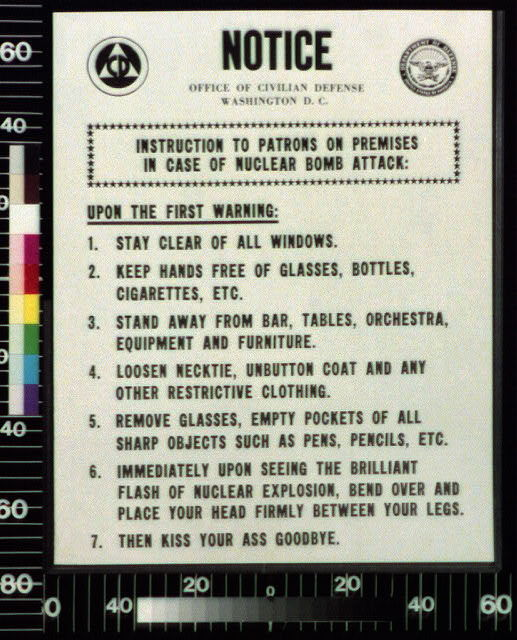 Notice : instruction to patrons on premises in case of nuclear bomb attack