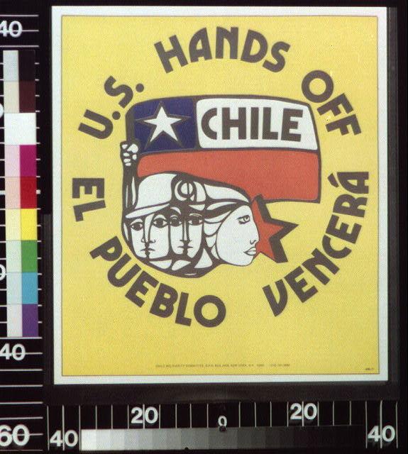 U.S. hands off : Chile el pueblo vencerá