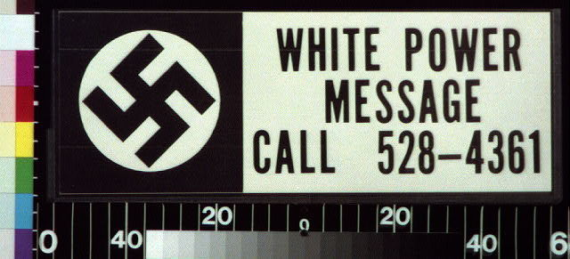 White power message : call 528-4361