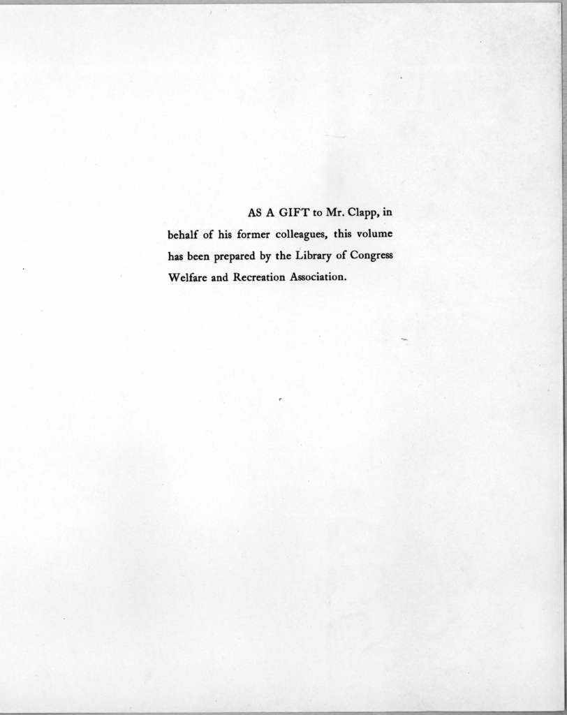 For [Verner Clapp] upon his withdrawal from the Library of Congress. [Wash., Library of Congress] 1956.