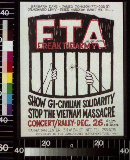 Barbara Dane, James Johnson (Ft. Hood 3), Dr. Howard Levy, Peter Yarrow invite you to ... FTA, Freak the Army and other services Show GI-civilian solidarity, stop the Vietnam massacre, concert/rally - Dec. 26.