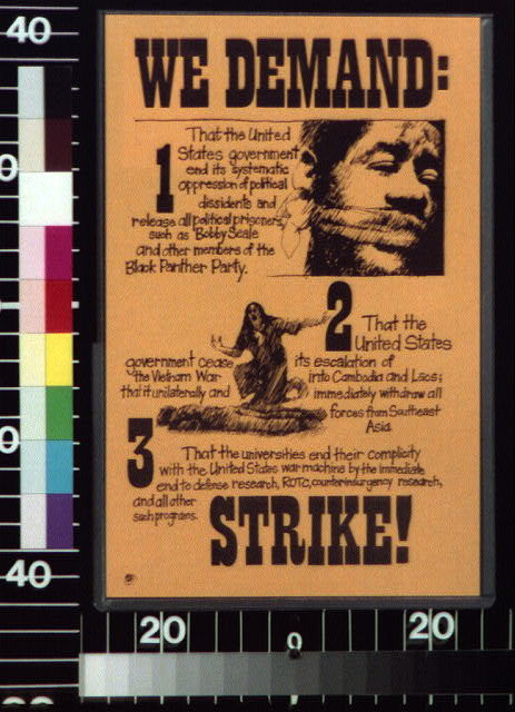 We demand: 1. That the United States government end its systematic oppression of political dissidents ... : Strike!