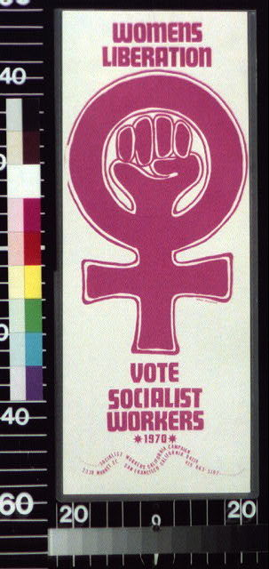 Women's liberation Vote Socialist Workers, 1970.