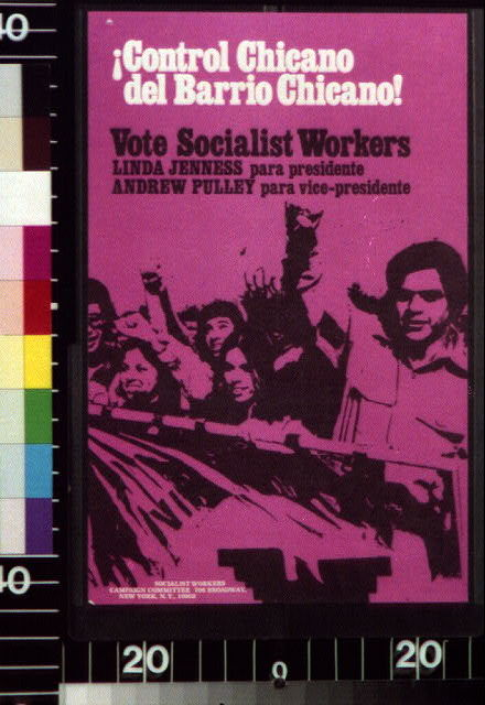 Control Chicano del Barrio Chicano! Vote Socialist Workers.