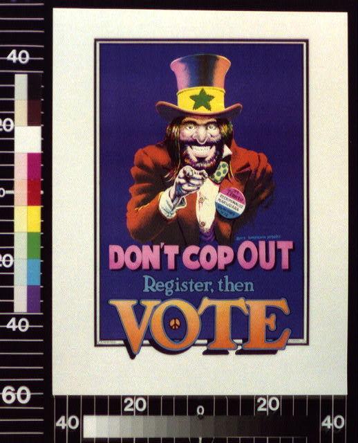 Don't cop out : Register, then vote.