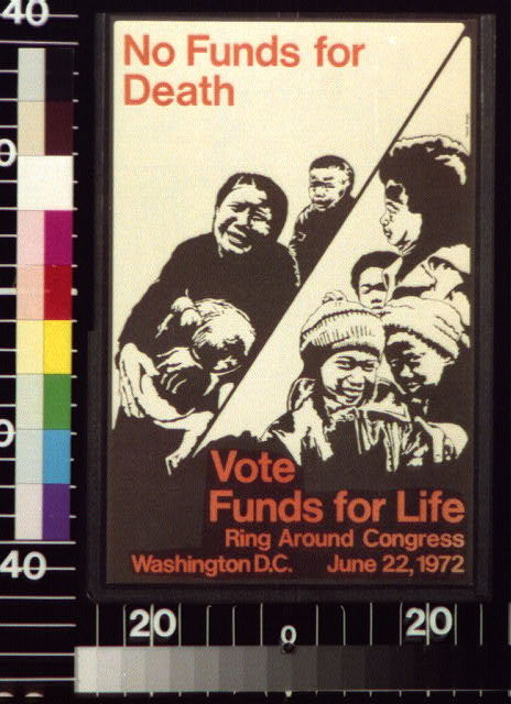 No funds for death Vote funds for life.
