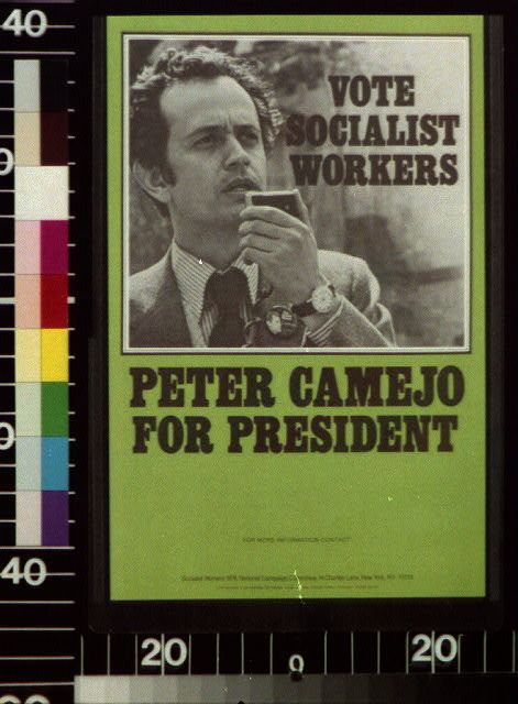 Vote Socialist Workers, Peter Camejo for President