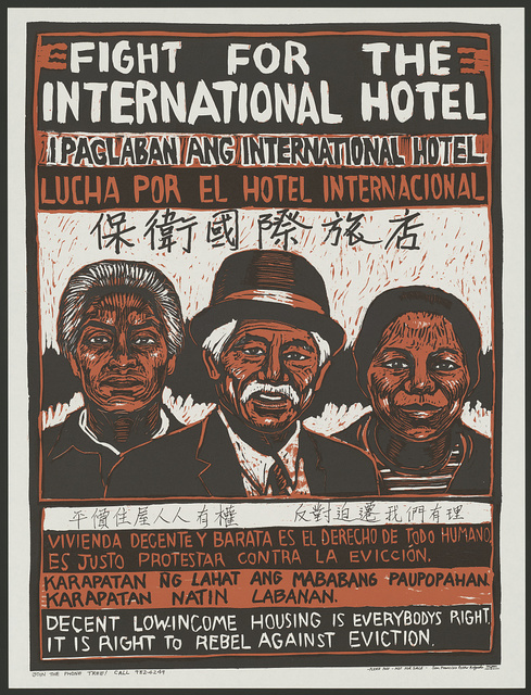 Fight for the International Hotel. Decent low-income housing is everybody's right. It is right to rebel against eviction