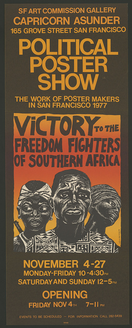 Political poster show. SF Art Commission Gallery. Victory to the freedom fighters of southern Africa