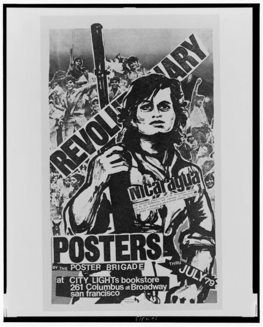Revolu[tion]ary Nicaragua The impending armed victory of the Nicaraguan people ... posters by the Poster Brigade at City Lights ....