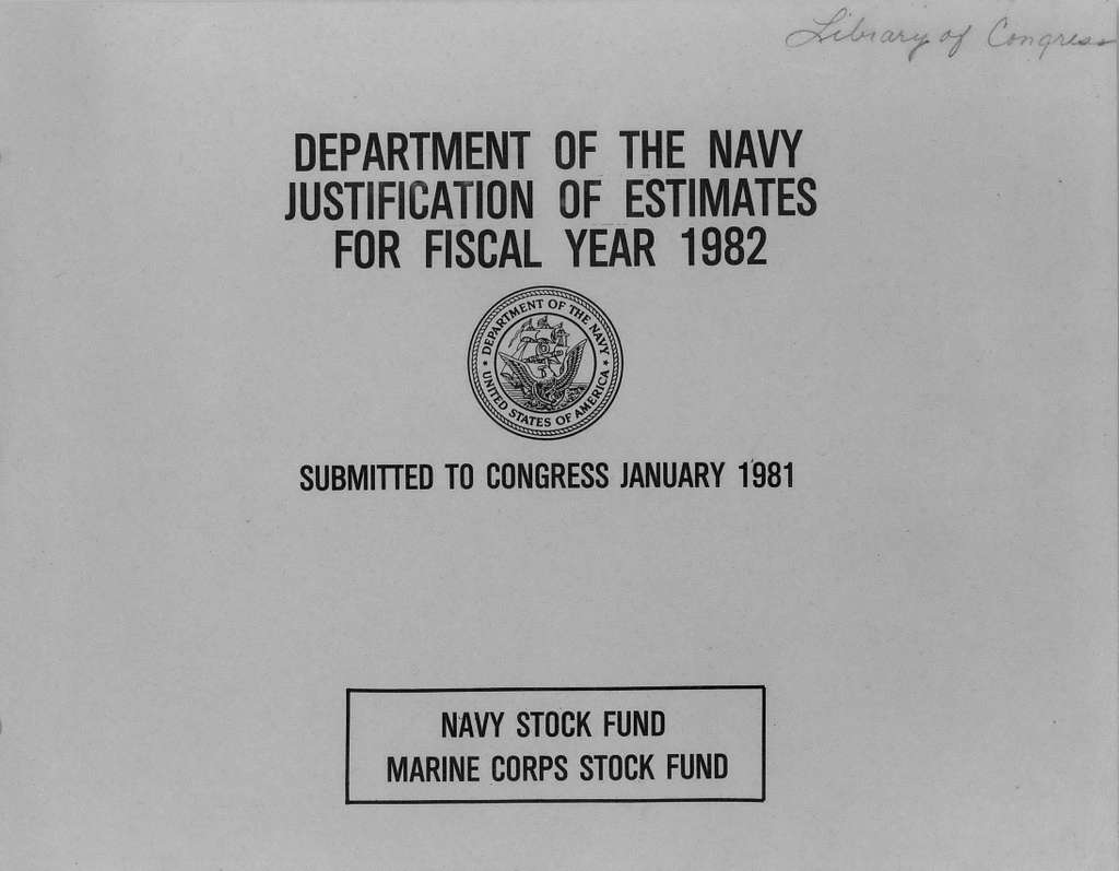 Department of the Navy Justification of Estimates for Fiscal Year 1982, Navy Stock Fund, Marine Corps Stock Fund, Submitted to Congress January 1981