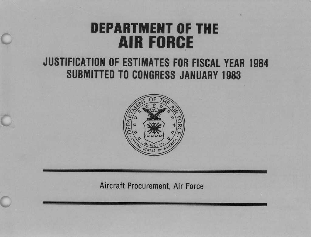 Department of the Air Force Justification of Estimates for Fiscal Year 1984, Aircraft Procurement, Air Force, Submitted to Congress January 1983