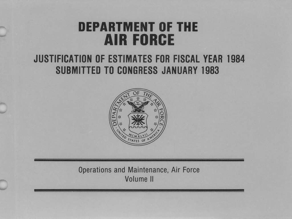 Department of the Air Force Justification of Estimates for Fiscal Year 1984, Operations and Maintenance, Air Force - Volume 2, Submitted to Congress January 1983