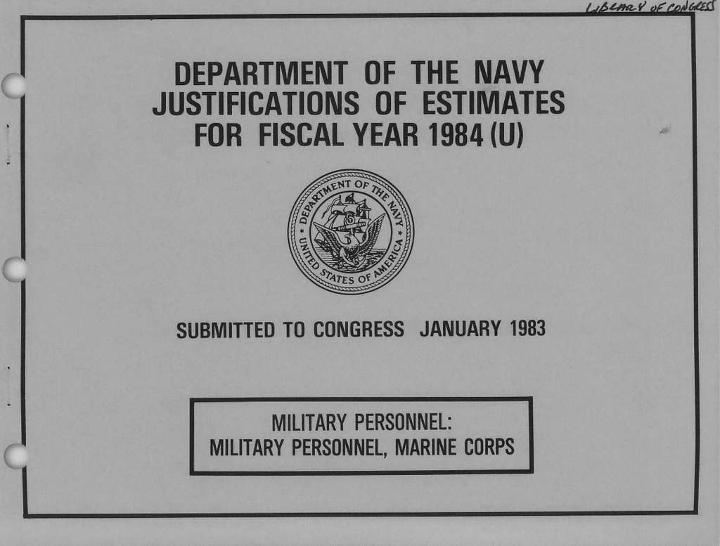 Department of the Navy Justification of Estimates for Fiscal Year 1984, Military Personnel: Military Personnel, Marine Corps, Submitted to Congress January 1983