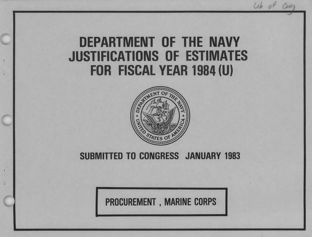 Department of the Navy Justification of Estimates for Fiscal Year 1984 (U), Procurement, Marine Corps, Submitted to Congress January 1983