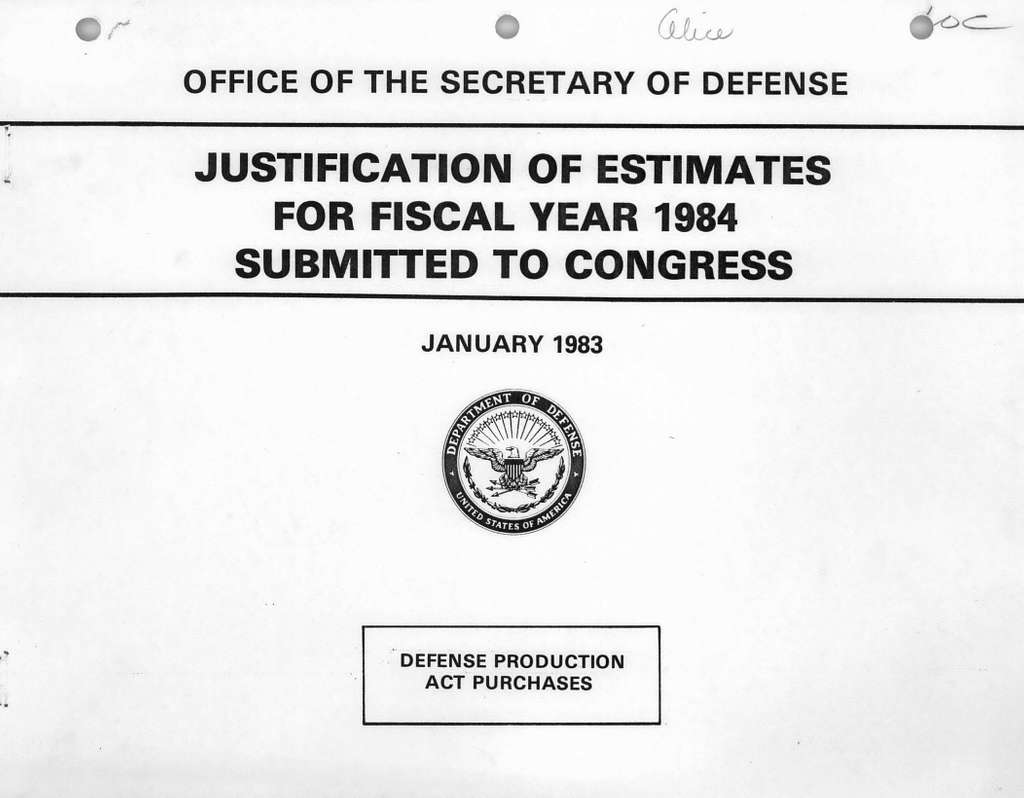 Justification of Estimates for Fiscal Year 1984, Defense Production Act Purchases, Submitted to Congress January 1983