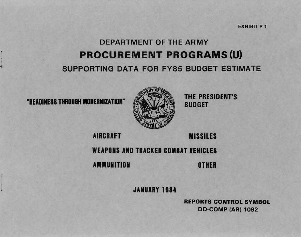 Department of Army Procurement Programs (U) Supporting Data for FY85 Budget Estimate, The President's Budget, January 1984, Aircraft, Missiles, Weapons and Tracked combat Vehicles, Ammunition, Other