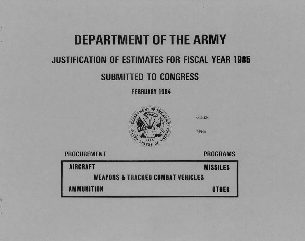 Department of the Army Justification of Estimates for Fiscal Year 1985, Procurement Programs, Weapons and Tracked Combat Vehicles, Submitted to Congress February 1984, Other, PEMA