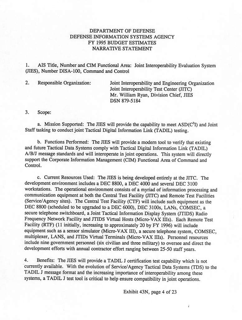 Defense Information Systems Agency FY 1995 Budget Estimates, Report on Information Technology, February 1994