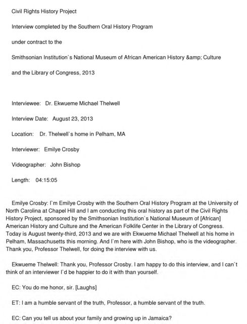 Ekwueme Michael Thelwell oral history interview conducted by Emilye Crosby in Pelham, Massachusetts, 2013-08-23.