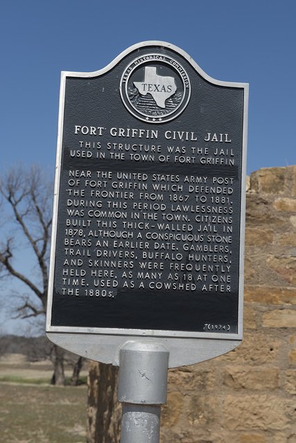 Plaque for the Fort Griffin Civil Jail in the Fort Griffin townsite, near the U.S. Army's frontier post of Fort Griffin in Shackelford County, Texas