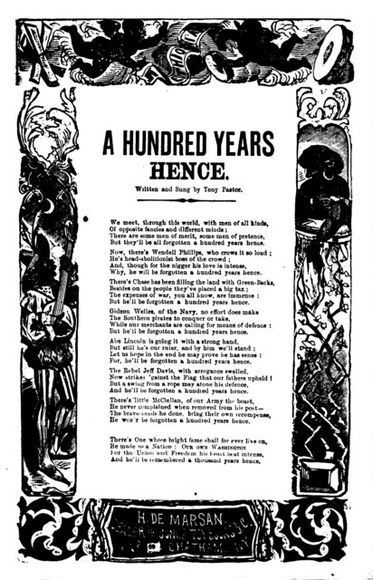 A hundred years hence. Written and sung by Tony Pastor. H. De Marsan, Publisher, No. 60 Chatham Street, N. Y
