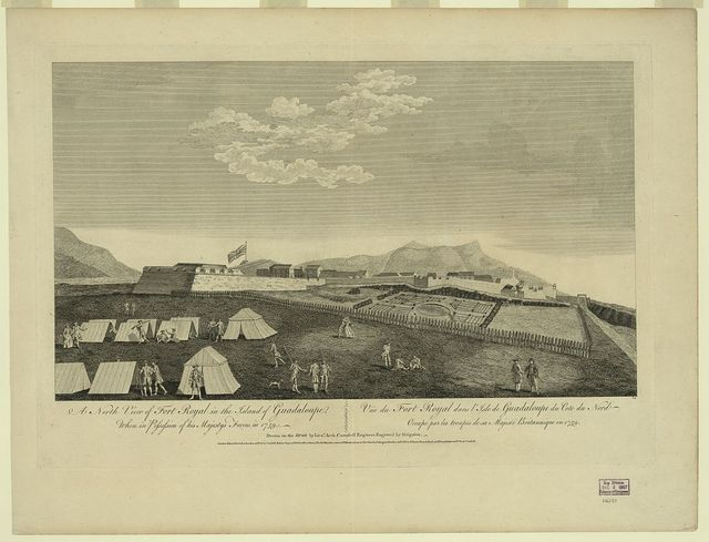 A north view of Fort Royal in the island of Guadaloupe, when in Possession of his majestys forces in 1759
