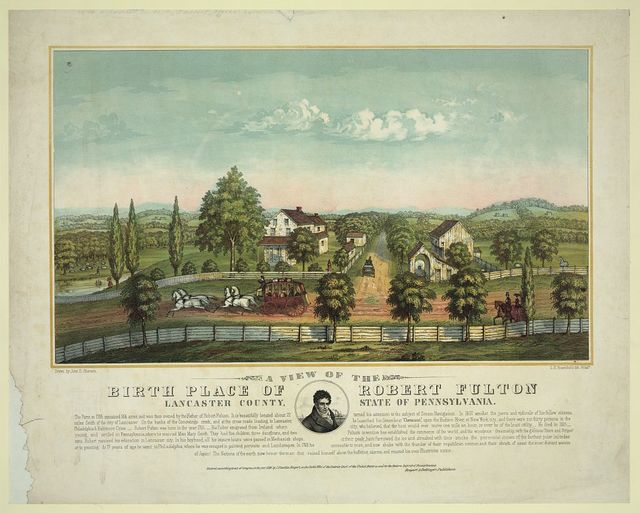 A view of the birth place of Robert Fulton, Lancaster county, state of Pennsylvania