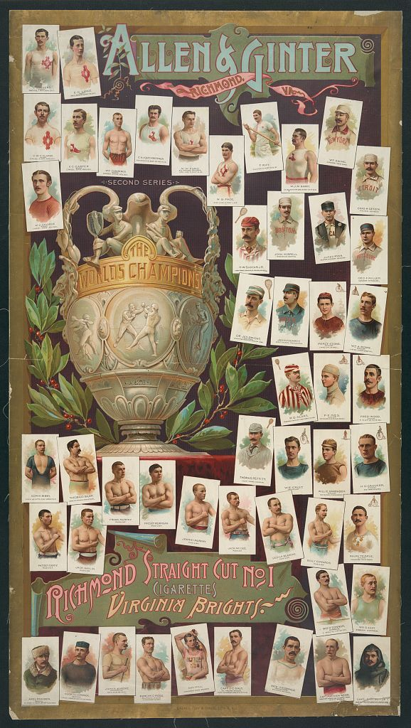 Allen & Ginter. Richmond, Va. Richmond straight cut no. 1 cigarettes Virginia brights. The worlds champions second series