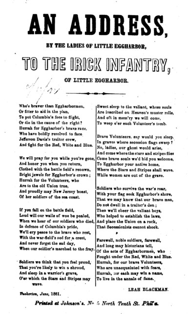 An address, by the ladies of Little Eggharbor, to the Irick Infantry, of Little Eggharbor. Tuskerton, June, 1861. Printed at Johnson's. No. 5 North Tenth St. Phil'a.[1861]