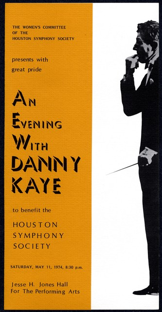 An  Evening With Danny Kaye to Benefit the Houston Symphony Society