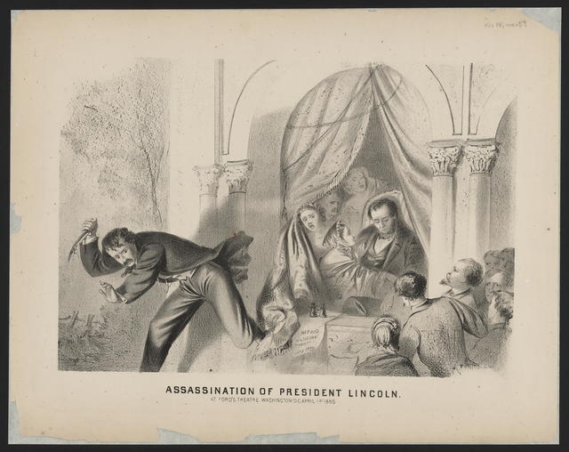 Assassination of President Lincoln at Ford's Theatre, Washington, D. C., April 14, 1865. [Depiction of Lincoln's assassination.]