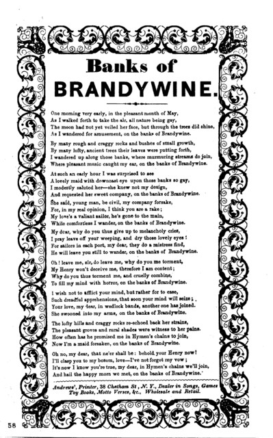 Banks of Brandywine. Andrews', Printer, 38 Chatham St, N.Y., Dealer in Songs, Games, Toy Books, Motto Verses, &c., Wholesale and Retail