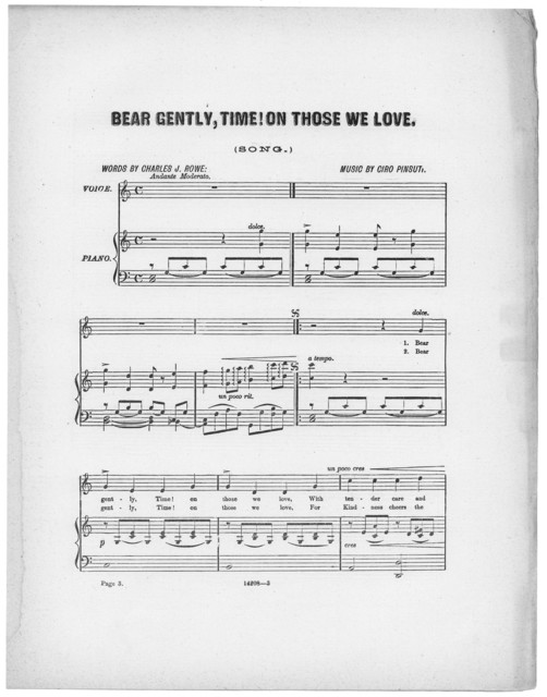 Bear gently, time! on those we love
