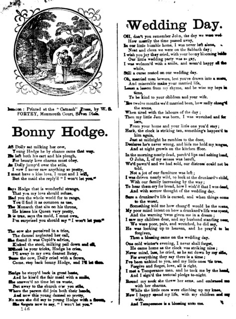 "Bonny Hodge. London: Printed at the ""Catnach"" Press, by W. S. Fortey, Manmoth Court, Seven Dials"