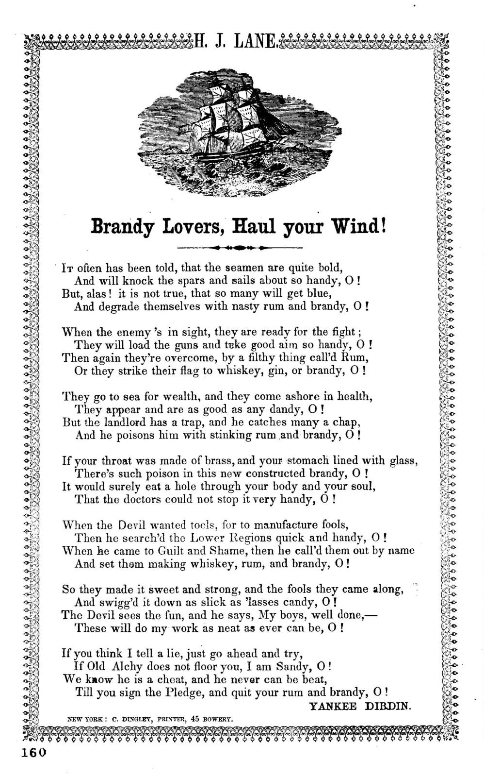 Brandy lovers, haul your wind! Yankee Dibdin. New York: C. Dingley , Printer, 45 Bowery