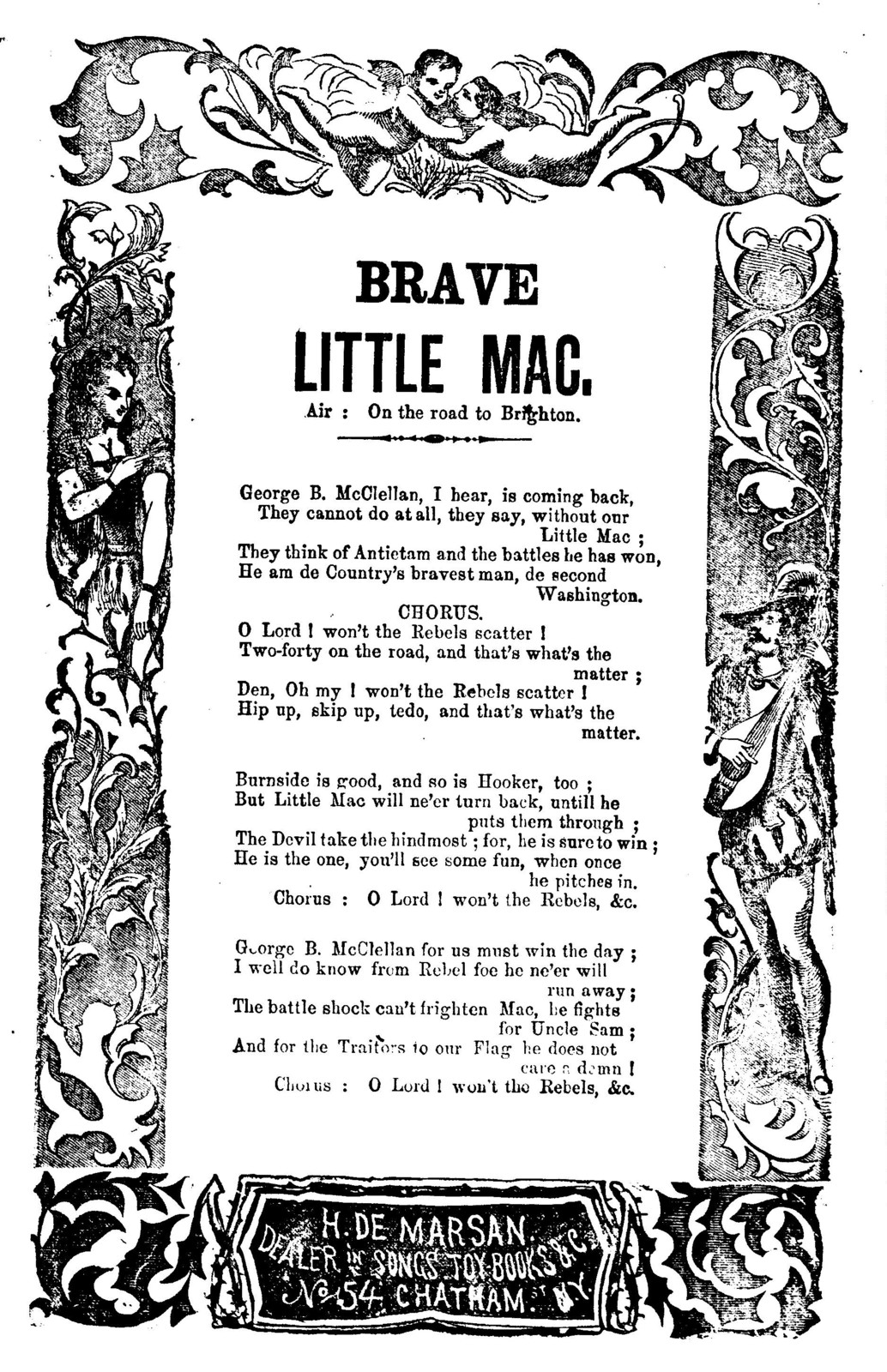 Brave little Mac. Air: On the road to Brighton. H. De Marsan, Publisher, ... 54 Chatham St. N.Y