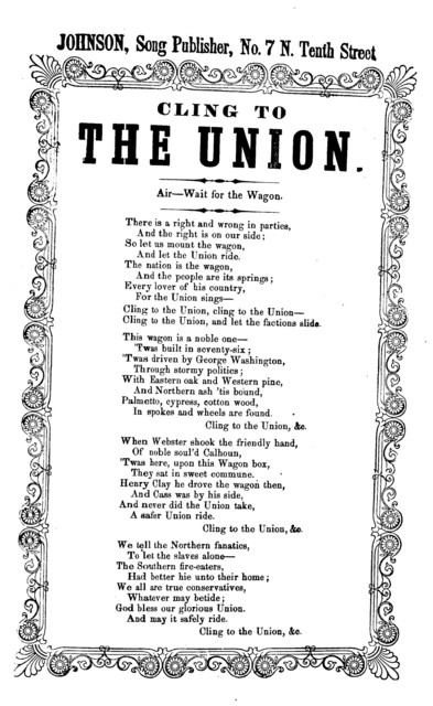 Cling to the Union. Air- Wait for the wagon. Johnson, Song Publisher, No. 7 Tenth Street, [Phila.]