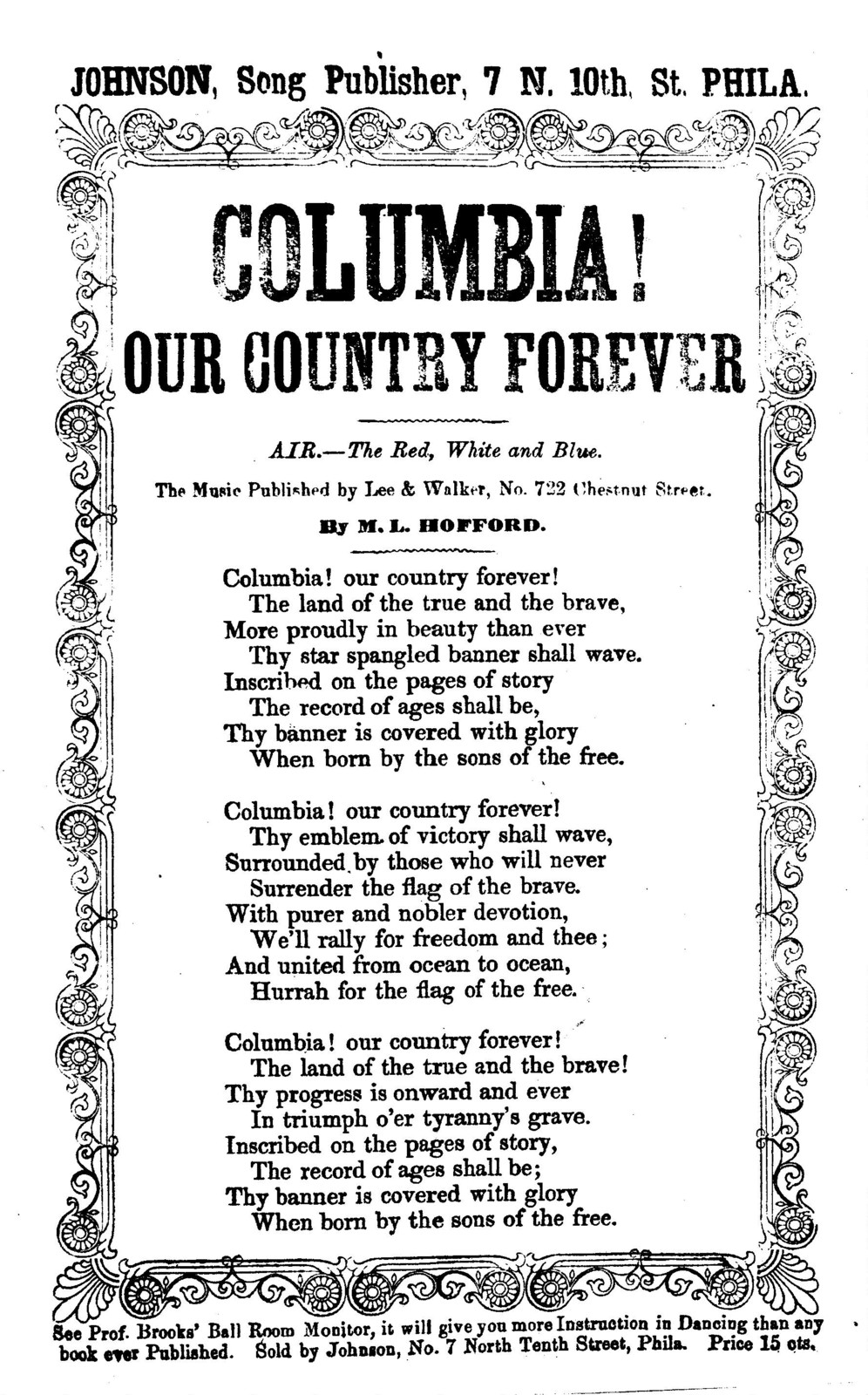 "Columbia! our country forever. Air-Red white and blue."" By M. L. Hofford. J. H. Johnson, Song Publisher, 7 N. 10th. Street, Phila"