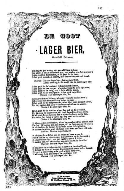 De goot lager bier. Air:--Bold privateers. H. De Marsan. 54 Chatham Street, N. Y