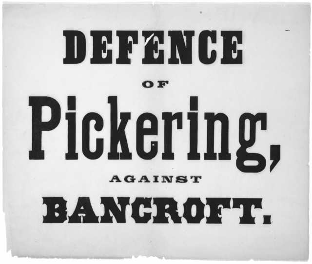 Defence of Pickering, against Bancroft. [n. d.].