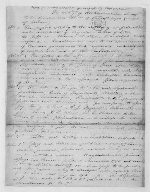 Dolley P. Madison. List of volumes of the James Madison Papers supplied Congress.