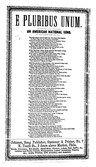 E pluribus unum. An American national song. Johnson, Song Publisher & Printer, No. 7 N. Tenth St., Phila