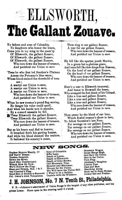 Ellsworth, the gallant Zouave. J. H. Johnson, No. 7 N. Tenth Street, Philadelphia