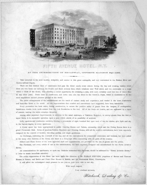 Fifth Avenue Hotel. N. Y. at the intersection of Broadway, opposite Madison Square, This location is the most healthy, delightful, and central in this great metropolis ... Hitchcock, Darling & Co. [New York, 1860].