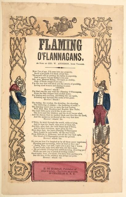 Flaming O'Flannagans. H. De Marsan, Publisher, ... 60 Chatham Street, N. Y