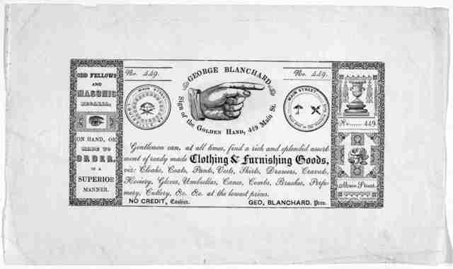 George Blanchard ... Gentlemen can, at all times, find a rich and splendid assortment of ready made clothing & furnishing goods; viz. cloaks, coats, pants, vests, shirts, drawers, cravats, hosiery, gloves, umbrellas, canes, combs, brushes, perfu