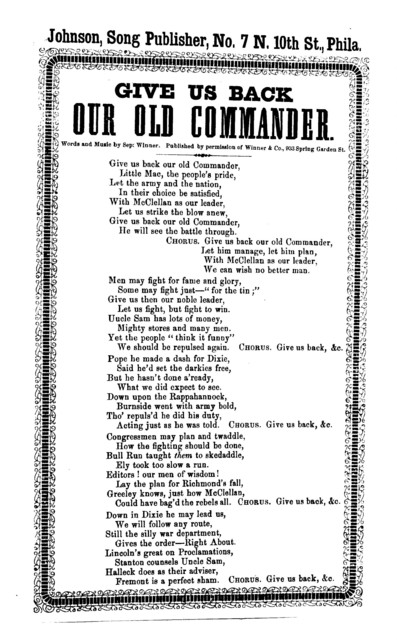 Give us back our old commander. Johnson, Song Publisher, No. 7 N. 11th. Street, Phila