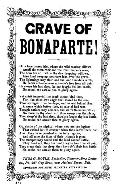 Grave of Bonaparte! Thos G. Doyle, No. 297 Gay Street, near Ashland Square, Balt